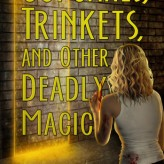 Book Review: Cupcakes, Trinkets, and Other Deadly Magic