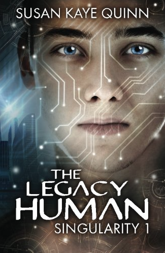 What I'm Reading – The Legacy Human by Susan Kaye Quinn